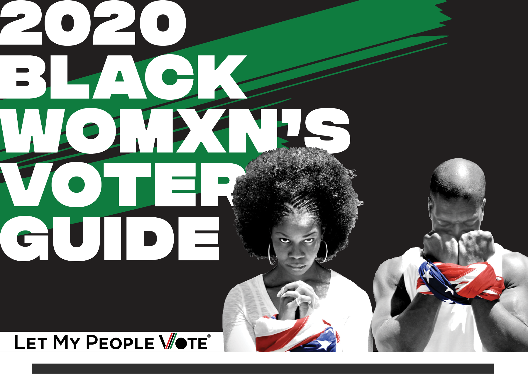 2020 Black Womxn's Voter Guide